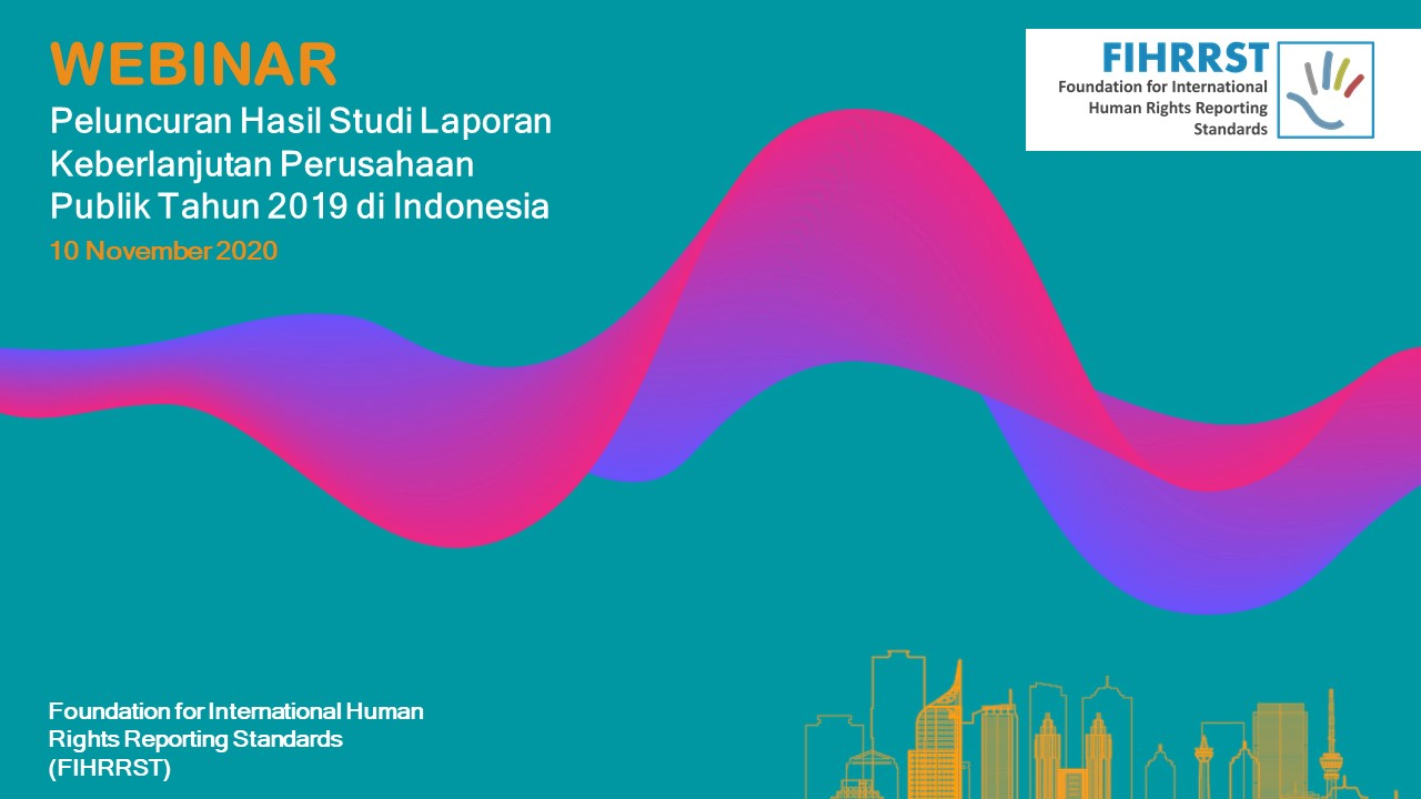 Peluncuran Studi Laporan Keberlanjutan Tahun 2019 Perusahaan Publik di Indonesia